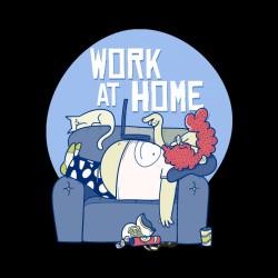 Tshirt Work at home